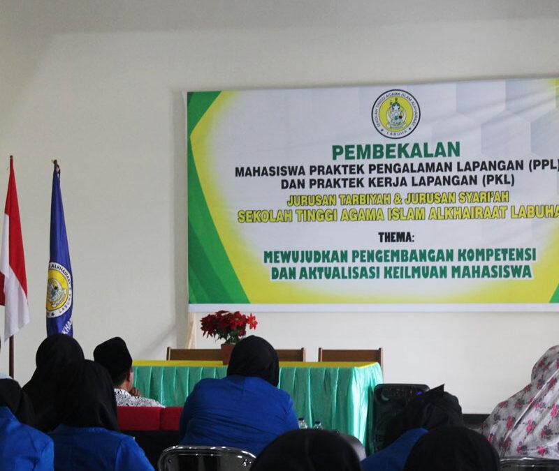 Pembekalan PPL dan PKL Mahasiswa STAI Alkhairaat Labuha